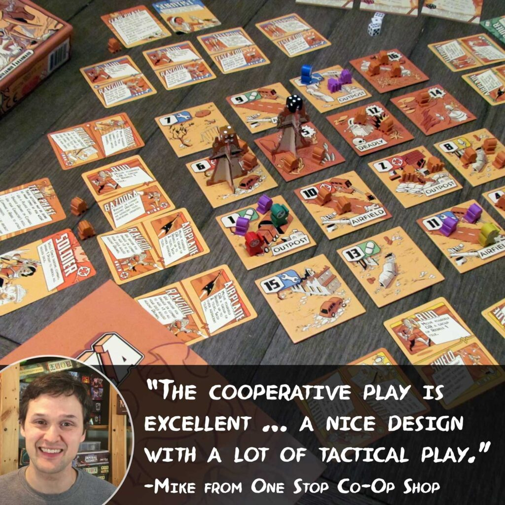 The Cooperative Play is Excellent ... A Nice Design with A lot of Tactical Play, Mike from the One Stop Co-Op Shop
